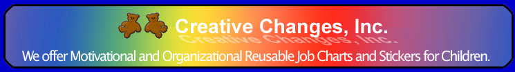 Creative Changes, Inc. - Reuseable Job Charts and Stickers